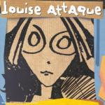 Louise Attaque - Louise Attaque