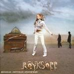 Röyksopp - the Understanding